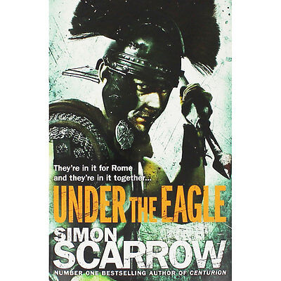 Under The Eagle by Simon Scarrow (Paperback), Fiction Books, Brand New