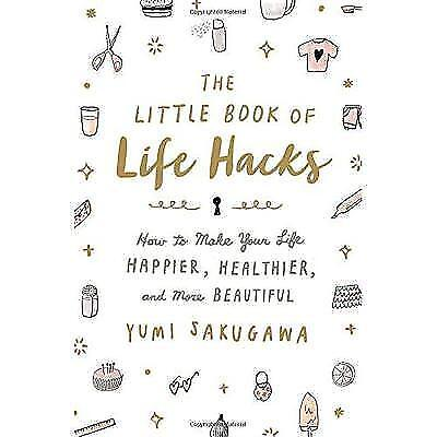 FREE 2 DAY SHIPPING: The Little Book of Life Hacks: How to Make Your Life