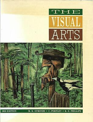 The Visual Arts; M. K. Symonds and others 3rd Edition VGC