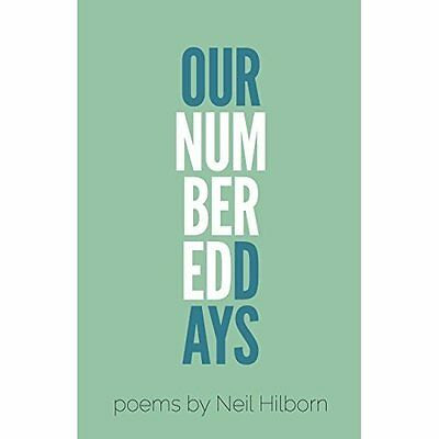 Our Numbered Days Neil Hilborn Button Poetry Paperback 9780989641562