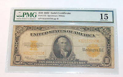 PMG 1922 GOLD CERTIFICATE Ten Dollar F 15 Large size $10 Note Bill