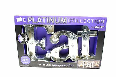 The Platinum Collection by Shift NEW Metal Silver Eat LED Marquee Sign $70 229