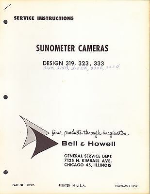 Bell & Howell Service Manual: 319 Sunometer Cameras - 1959