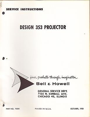 Bell & Howell Service Manual: 353 Projector - 1958