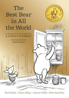 Winnie the Pooh: The Best Bear in all the World, Saunders, Kate, Sibley, Brian,