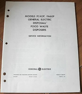 GE General Electric FC40P, FA60P Disposall Food Waste Disposers Service Info VG