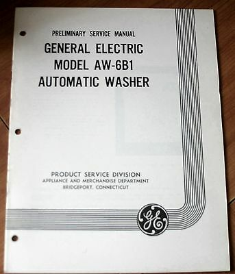 General Electric Model AW-6B1 Automatic Washer Preliminary Service Manual VG