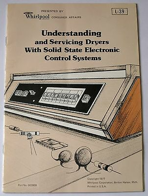1977 Whirlpool Understanding & Servicing Dryers With Solid State Electronic Cntr