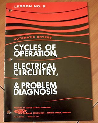 Whirlpool Automatic Dryers Cycles of Operation Electrical Circuitry 1963 Booklet