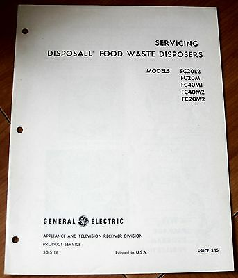 GE General Electric Disposall Food Waste Disposers Models FC20L2, FC20M, FC40M1