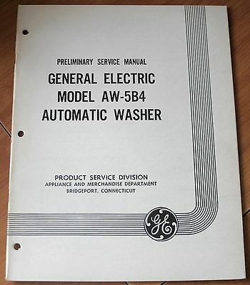 GE General Electric Model AW-5B4 Automatic Washer Preliminary Service Manual VG