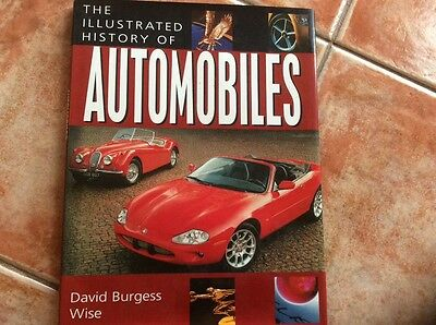 The Illustrated History of Automobiles by David Burgess Wise (Hardback, 2003)