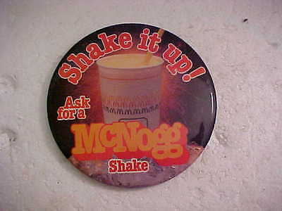 McDONALDS SHAKE IT UP ASK FOR A McNOGG SHAKE PINBACK BUTTON