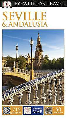 DK Eyewitness Travel Guide: Seville & Andalusia, Collectif, New Book
