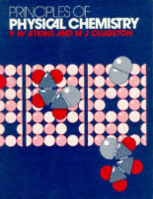 Principles of Physical Chemistry, Good Condition Book, Clugston, M. J., Atkins,