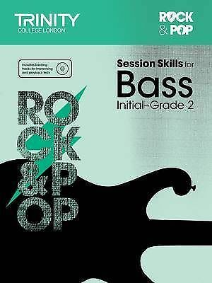 Session Skills for Bass Initial-Grade 2 - Paperback NEW Trinity College 2015-03-