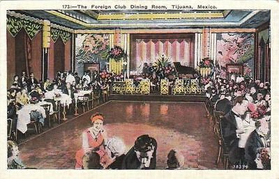 Postcard The Foreign Club Dining Room Tijuana Mexico