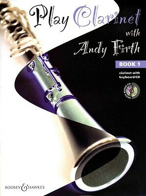 Play Clarinet with Andy Firth Volume 1 - Music Book with CD