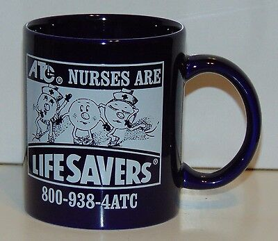 Coffee Mug ATC Nurses are LIFESAVERS ceramic nursing medical
