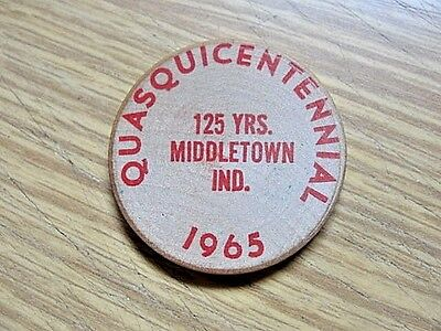 Middletown Indiana ~ 1965 Quasquicentennial ~ One Wooden Nickel ~ 125 Years