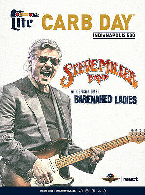 2017 Carb Day 2 Tickets -STEVE MILLER BAND & Barenaked Ladies- Freedom 100 Race