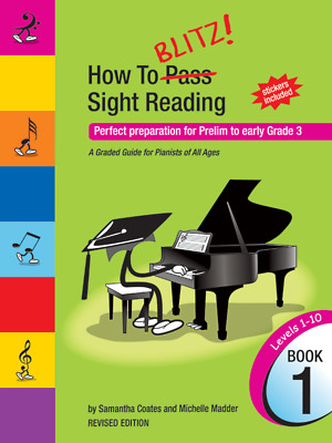 How to Blitz! Sight Reading Book 1 (Prelim Grade 3) Samantha Coates and Miche...