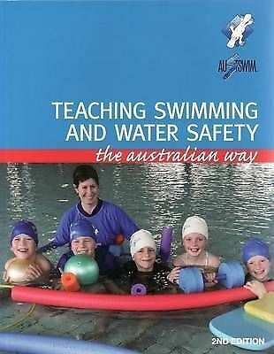 Teaching Swimming and Water Safety: the Australian Way by AUSTSWIM (Paperback, …