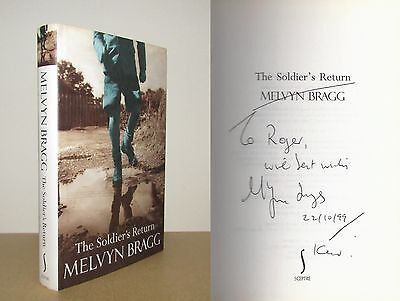 Melvyn Bragg - The Soldier's Return - Signed - 1st