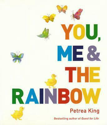 You, Me and the Rainbow New Edition by Petrea King Paperback Book Free Shipping!