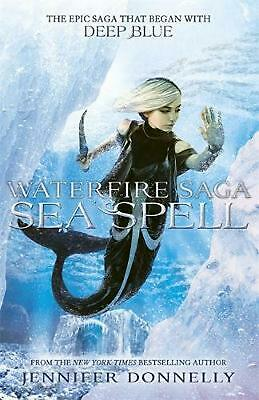 Waterfire Saga: Sea Spell: Book 4 by Jennifer Donnelly Paperback Book Free Shipp