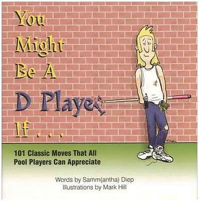 You Might Be A D Player If... - Humorous Billiards Book [ID 31202]