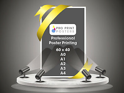 Gloss Satin or MATT Full Colour Poster Printing 200gsm A0 A1 A2 A3 A4