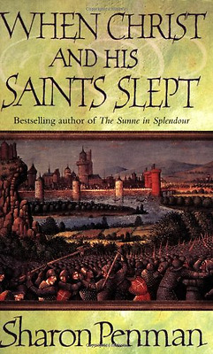 When Christ and His Saints Slept, Good Condition Book, Sharon Penman, ISBN 97801