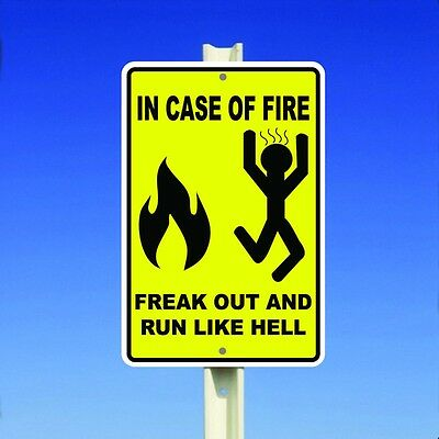 """In Case Of Fire Freak Out And Run Like Hell Aluminum 8"""" x 12"""" Metal Sign"""