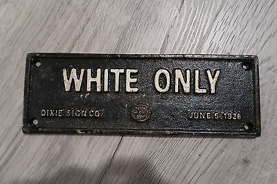 BLACK AMERICANA CAST IRON SIGN WHITE ONLY segregation racism 1928 Dixie Sign Co