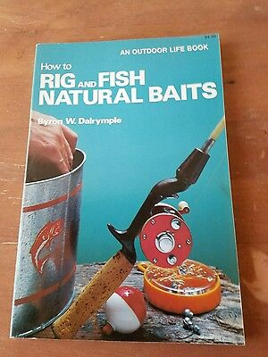 How to Rig Fish Natural Baits Outdoor Life Book 1979