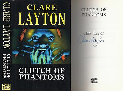 Clare Layton - Clutch of Phantoms - Signed - 1st/1st
