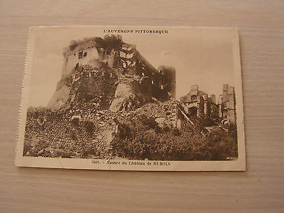 carte postale ancienne ruines du chateau de murols