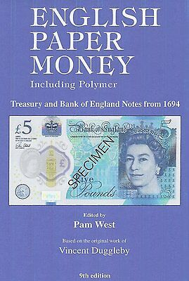 NEW ENGLISH PAPER MONEY INCLUDING POLYMER 9th EDITION PAM WEST, VINCENT DUGGLEBY