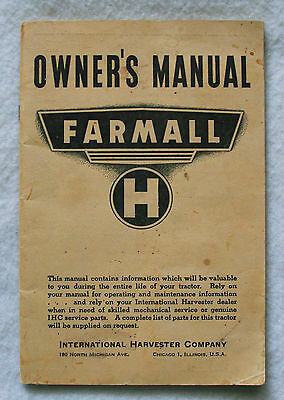 "Vintage Farmall Owner's Manual For An ""h"" Tractor"