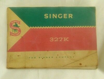 Singer 327 K Sewing Machine Instruction Manual User Guide