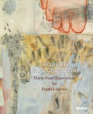 Robert Rauschenberg: Thirty-Four Illustrations for Dante's Inferno by Leah Dicke