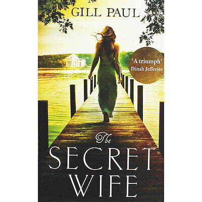 The Secret Wife by Gill Paul (Paperback), Fiction Books, Brand New