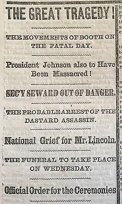 1865 CIVIL WAR Newspaper ABRAHAM LINCOLN ASSASSINATED Shot by John Wilkes Booth