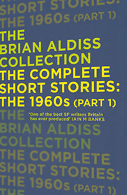 The Complete Short Stories: The 1960s (Part 1) (The Brian Aldiss Collection), Al