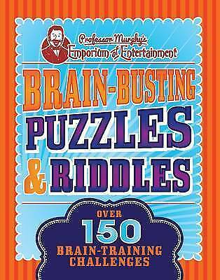 Brain-Busting Puzzles & Riddles (Professor Murphy Puzzle Book), 1472376544, New