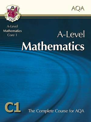 AS/A Level Maths for AQA C1 - Core 1: Student (BOOK & CD-ROM) by CGP Books NEW