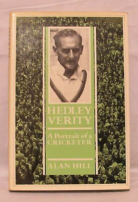 HEDLEY VERITY. A portrait of a cricketer: Alan Hill (1986) Yorkshire CCC Ashes