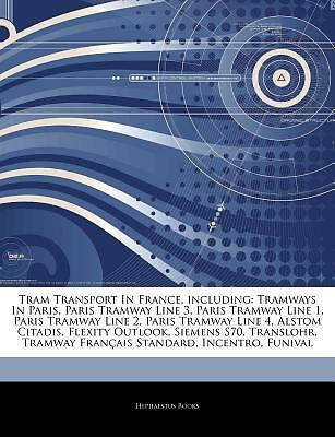 Articles on Tram Transport in France Including Tramways in Pari by Hephaestus Bo