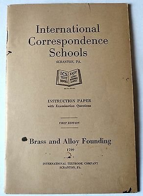 Brass & Alloy Founding 1915 Booklet Foundry Practice Cupola Metal Patterns Good